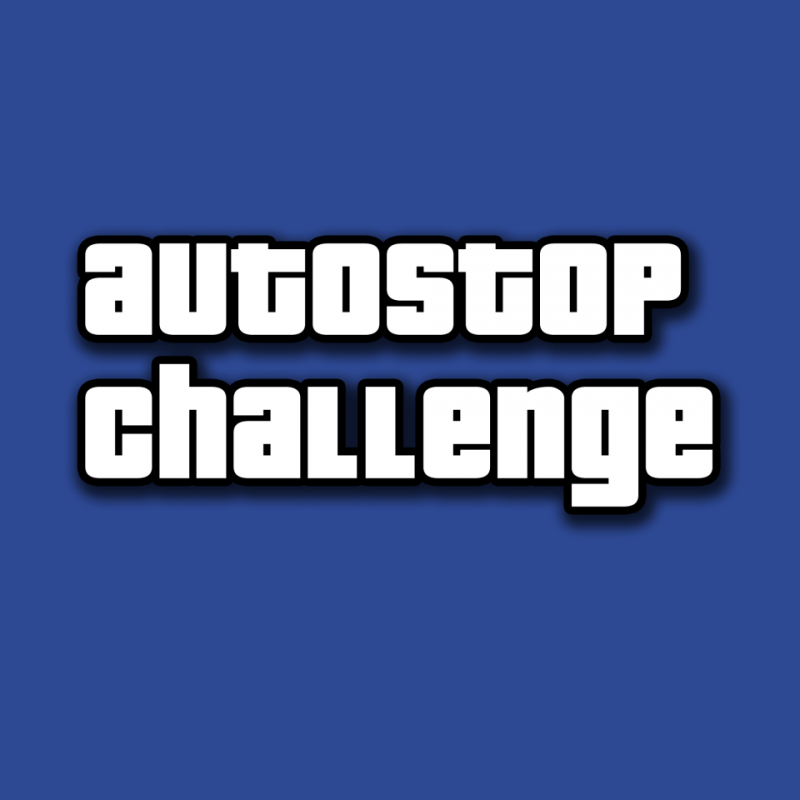 Autostop Challenge - Hell is the limit!